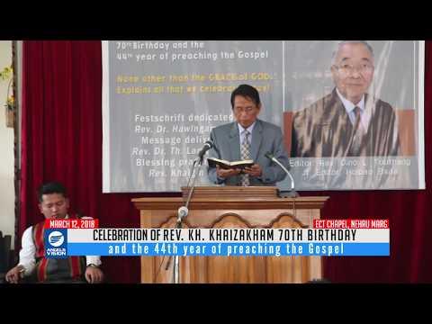 Rev Kh Khaizakham  70th Birthday