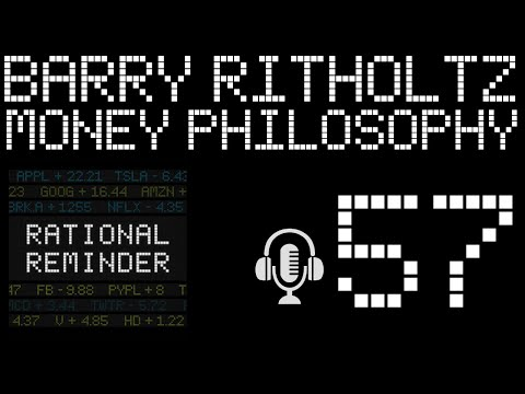 Money Philosophy With Barry Ritholtz - Rational Reminder Podcast - EP. 57