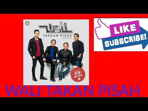 WALI_TAKAN_PISAH_LIRIK_LAGU(LIRIK)