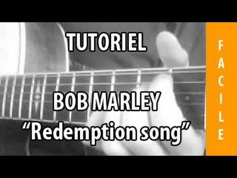 Tutoriel Guitare - Redemption Song ( Bob Marley )