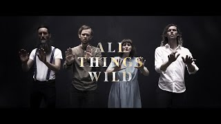 Northern Assembly - All Things Wild