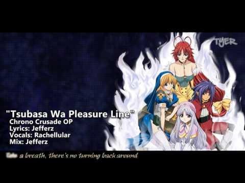 TYER English Chrno Crusade OP  Tsubasa Wa Pleasure Line FtRachellular