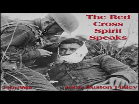 Red Cross Spirit Speaks | John Huston Finley | Multi-version (Weekly and Fortnightly poetry)