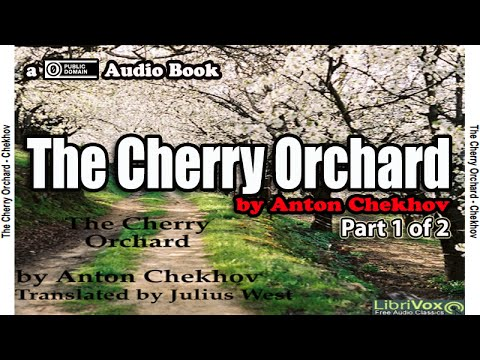 the-cherry-orchard-[part-1-of-2]-by-anton-chekhov-||-audio-book