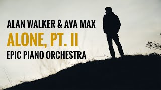 Alan Walker & Ava Max - Alone, Pt. II (Piano Orchestral Cover) on Spotify & Apple
