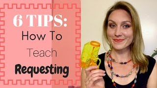 6 Tips How to Teach Requesting Speech Therapy Tips thumbnail