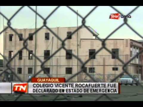 Colegio Vicente Rocafuerte fue declarado en estado de emergencia