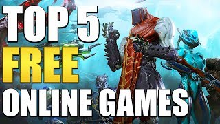 Top 5 Free To Play Games You Should Play In 2018