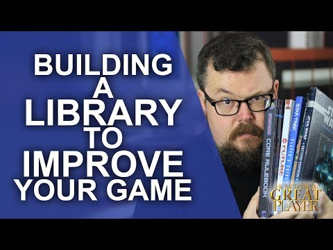 Great Role Player – Building your Library to Improve your Tabletop RPG games – Player Character Tips