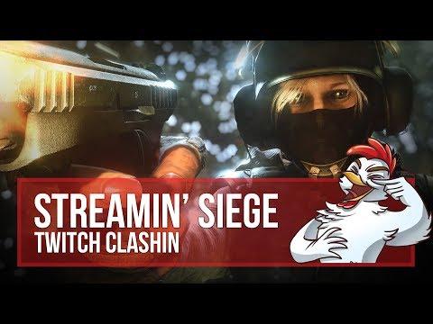 Streamin' Siege ~ Twitch Clashin