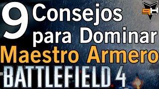 9 Consejos para Dominar Maestro Armero - Battlefield 4