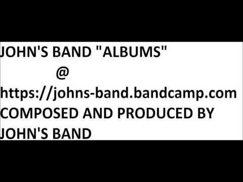 JOHN'S BAND @ BANDCAMP https://johns-band.bandcamp.com