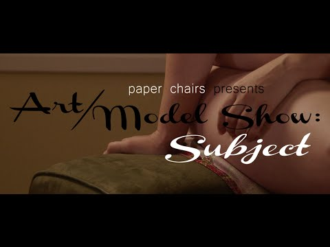 Art/Model Show: Subject Trailer