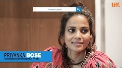 Priyanka Bose | Lion Interview | TIFF 2016