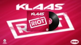Скачать Klaas Riot Original Mix