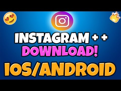Download INSTAGRAM++ iOS/APK FREE 📸SPOOF YOUR FOLLOWERS
