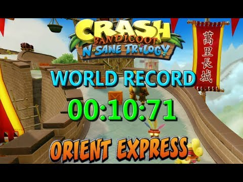 Orient Express (Former WR) 00:10:71 - Crash Bandicoot N Sane Trilogy