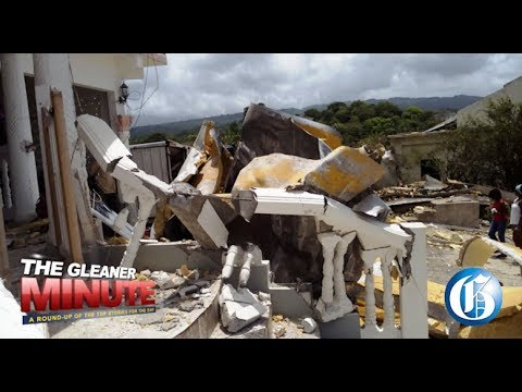 THE GLEANER MINUTE: Cold storage container explodes…Kartel denied wrongdoing…Holness must act