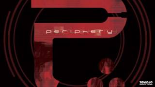 Periphery - Erised + Epoch
