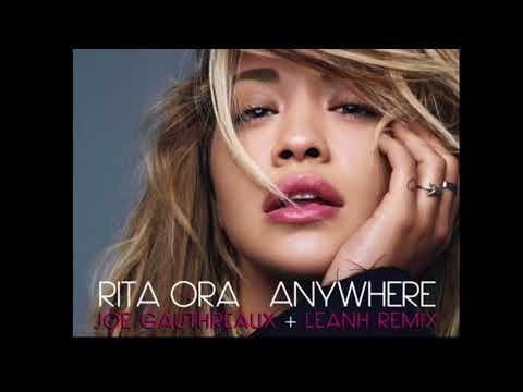 Rita Ora - Anywhere (Joe Gauthreaux & Leanh Remix)