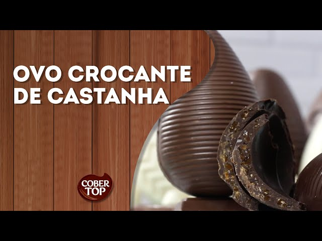 Ovo Crocante de Castanha