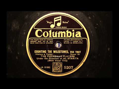Counting the Milestones - Piccadilly Players (Al Starita) 1928