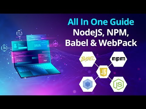 Learn Basic Of NodeJS, NPM, Babel, And WebPack: Modern JavaScript | Eduonix