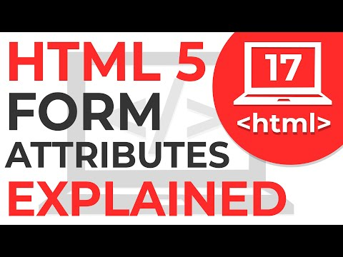#17 HTML 5 Form Attributes   Learn HTML   HTML Tutorial