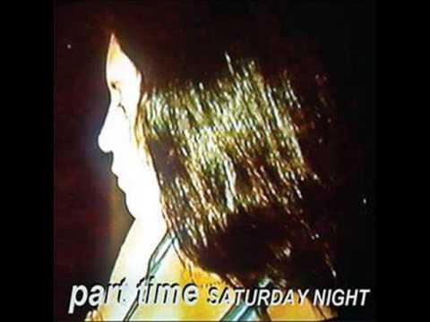 Part Time - Saturday Night *FULL ALBUM*