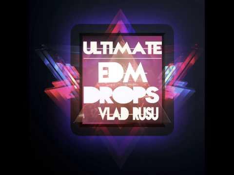 Vlad Rusu - Ultimate EDM Drops [Maison De Blanc]