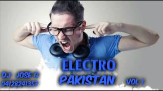 ELECTRO PAKISTAN VOL 1 DJ JOSE G