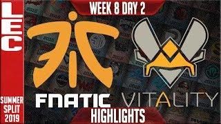 FNC vs VIT Highlights | LEC Summer 2019 Week 8 Day 2 | Fnatic vs Vitality