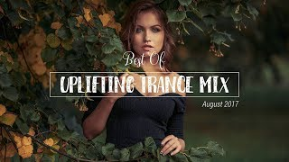 ✌ best of uplifting trance mix | august 2017 | vocal uplifting trance mix session #7