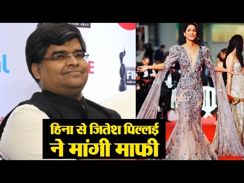 Hina Khan&39;s Cannes 2019 Look: Jitesh Pillai apologies to Hina Khan  FilmiBeat