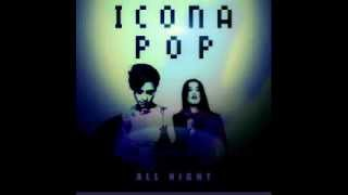 Icona Pop - All Night (LYRIC IN DESCRIPTION)
