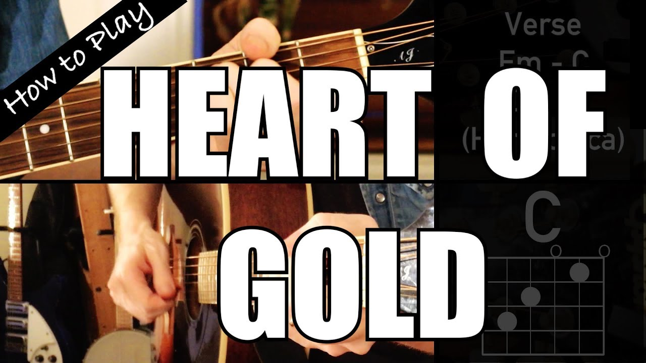 How To Play Heart Of Gold Neil Young Guitar Chords Youtube