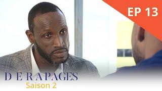 Dérapages - Saison 2 - Episode 13 - VOSTFR