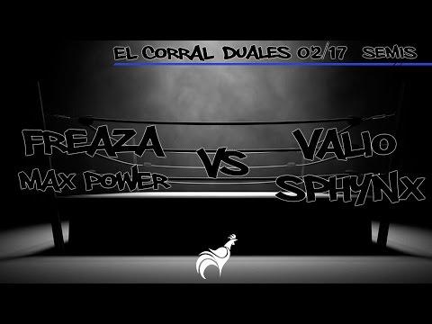 El Corral - Valio/Sphynx vs Max Power/Freaza (Semis) | 2v2 12/02/2017