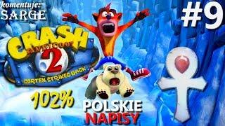 Zagrajmy w Crash Bandicoot 2 PS4 Remake (102%) odc. 9 - Platynowe relikty [1/2] | napisy PL