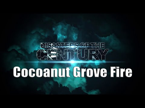 Coconut Grove - Disasters of the Century