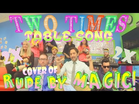 Two Times Table Song  of Rude  MAGIC! with Classroom Instruments