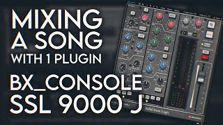 MIXING A SONG WITH 1 PLUGIN - bx_console SSL 9000 J (Arsafes Live Mixing)