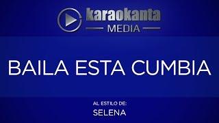 Karaokanta - Selena - Baila esta cumbia