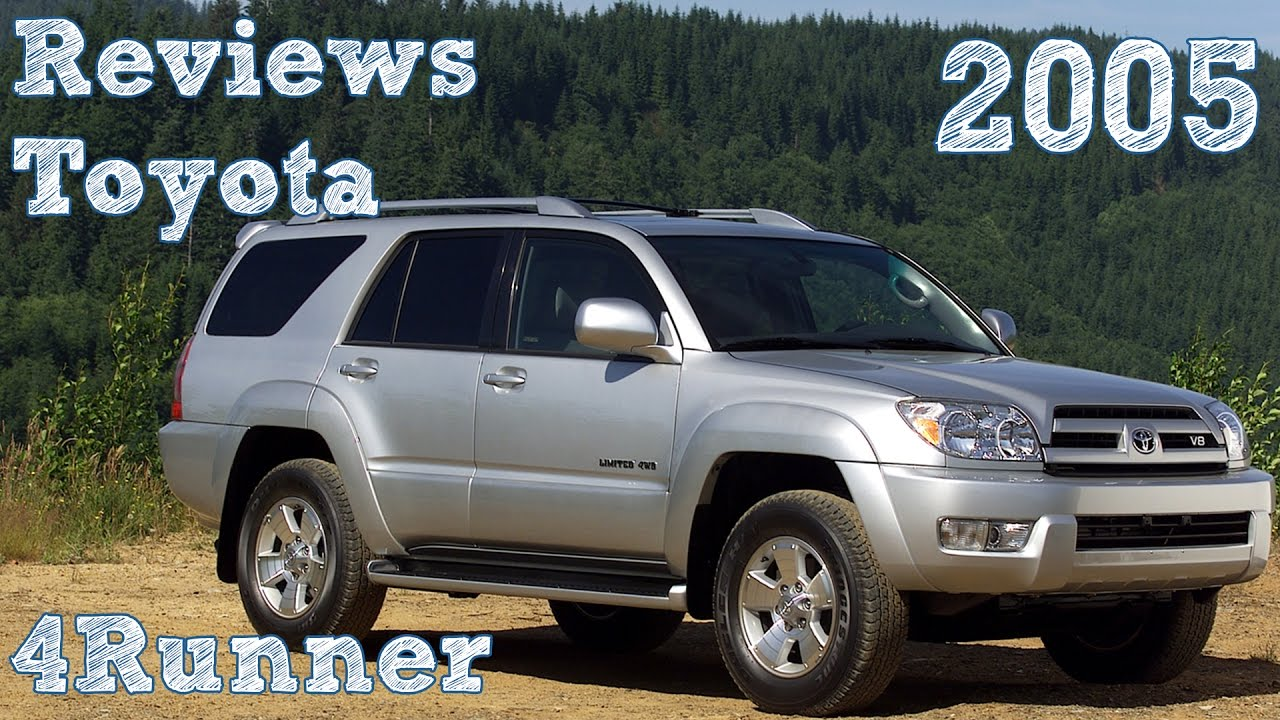 Reviews Toyota 4Runner 2005