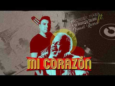 Mi Corazón - Orquesta Calibre, Homenaje A Ismael Rivera (2017)