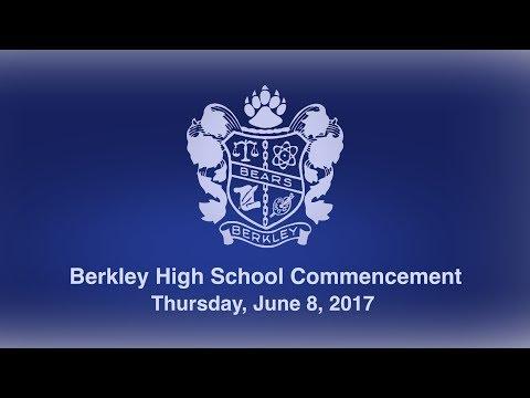 Berkley High School Graduation - June 8, 2017