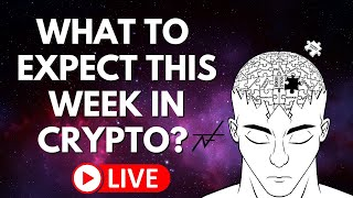 BITCOIN LIVE.. WHAT TO EXPECT THIS WEEK IN CRYPTO?