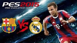 PES 2015 Barcelona-Real Madrid Gameplay PC (1080p 60fps)