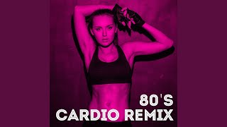 Living On My Own (80's Cardio Workout Remix)