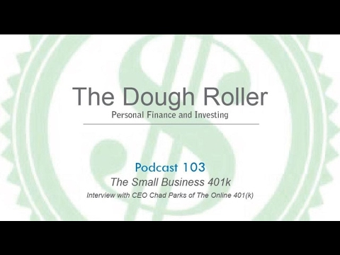 DR 103: The Small Business 401k–Interview with CEO Chad Parks of the Online 401(k)
